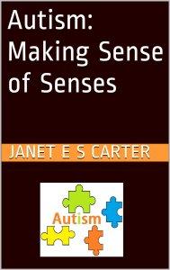 Autism Making Sense of Senses