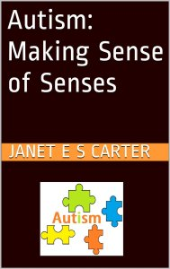 Autism Making Sense of Senses