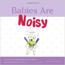 Babies and Noisy