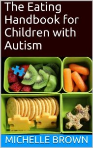 The Eating Handbook for Children with Autism