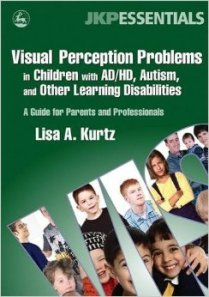 Visual Perception Problems in Children with ADHD