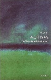 A Very Short Introduction to Autism