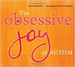 obsessive joy of autism