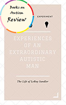 the-experiences-of-an-extraordinary-autistic-man
